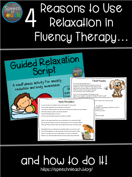 Guided Relaxation for Fluency Therapy